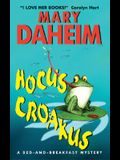 Hocus Croakus: A Bed-and-Breakfast Mystery (Bed-and-Breakfast Mysteries)