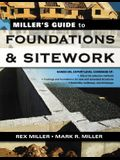 Miller's Guide to Foundations and Sitework