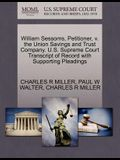William Sessoms, Petitioner, V. the Union Savings and Trust Company. U.S. Supreme Court Transcript of Record with Supporting Pleadings
