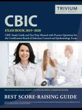 CBIC Exam Book 2019-2020: CBIC Study Guide and Test Prep Manual with Practice Questions for the Certification Board of Infection Control and Epi
