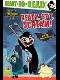 Ready, Set, Scream!: Ready-To-Read Level 2