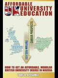 Affordable UK University Education: How To Get An Affordable, Modular British University Degree In Nigeria