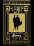 Murder at the Races: A Jack and Frances mystery