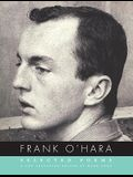Frank O'Hara: Selected Poems