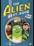 The Alien Next Door 8: A New Planet, Volume 8
