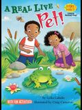 A Real Live Pet!: Living vs. Nonliving Things