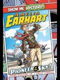 Amelia Earhart: Pioneer of the Sky!