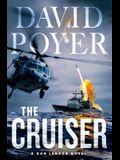 The Cruiser: A Dan Lenson Novel (Dan Lenson Novels)