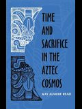 Time and Scarifice in the Aztec Cosmos