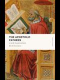The Apostolic Fathers: A New Translation
