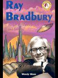 Ray Bradbury: Master of Science Fiction and Fantasy (Authors Teens Love)