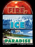 Fire, Ice, and Paradise