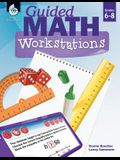 Guided Math Workstations Grades 6-8