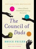 The Council of Dads: A Story of Family, Friendship & Learning How to Live