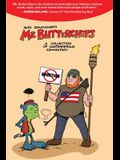 Mr Butterchips - A Collection of Cantankerous Commentary