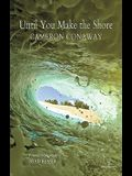 Until You Make the Shore