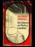 Sin Blanca En Paris y Londres / Down and Out in Paris and London