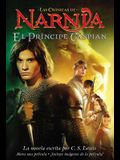 El Principe Caspian: Prince Caspian (Spanish Edition)
