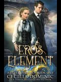 Eros Element: A Steampunk Thriller with a Hint of Romance
