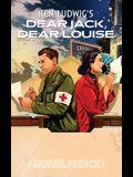 Dear Jack, Dear Louise