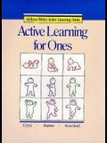Active Learning for Ones Copyright 1987