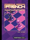 Dangerous Weapons: The French: Dazzle Your Opponents