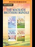 The Mackade Brothers Bundle: The Return of Rafe Mackade, the Pride of Jared Mackade, the Heart of Devin Mackade, the Fall of Shane Mackade
