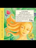 Living Peace & Joy: 15-Minute Guided Relaxations