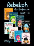 Rebekah - Girl Detective Books 1-8: Fun Short Story Mysteries for Children Ages 9-12 (The Mysterious Garden, Alien Invasion, Magellan Goes Missing, Ghost Hunting,Grown-Ups Out To Get Us?! + 3 more!)