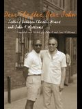 Dear Chester, Dear John: Letters Between Chester Hines and John A. Williams