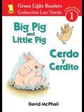 Cerdo y Cerdito/Big Pig and Little Pig