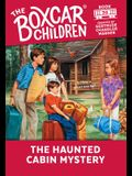 The Haunted Cabin Mystery (The Boxcar Children Mysteries)