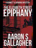 The Elizabeth Street Epiphany: A Bennett & DeMarko Mystery