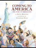 Coming to America: The Story of Immigration: The Story of Immigration