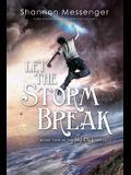 Let the Storm Break, 2