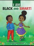 I Am Black and Smart