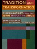 Tradition and Transformation: Chicana/O Art from the 1970s Through the 1990s