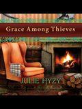 Grace Among Thieves Lib/E