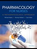 Pharmacology for Nurses