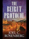 The Beirut Protocol: A Markus Ryker Novel
