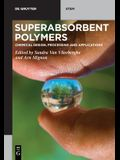 Superabsorbent Polymers: Chemical Design, Processing and Applications