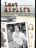 Last Airlift: A Vietnamese Orphanas Rescue from Waraa