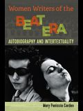 Women Writers of the Beat Era: Autobiography and Intertextuality