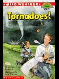 Wild Weather: Tornadoes! (Hello Reader! (DO NOT USE, please choose level and binding))