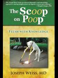 The Scoop on Poop!: Flush with Knowledge