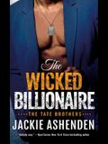 The Wicked Billionaire: A Billionaire Seal Romance