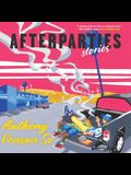 Afterparties Lib/E: Stories