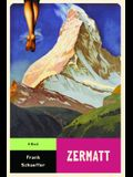 Zermatt: A Novel (Calvin Becker Trilogy)