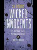 Wicked Innocents: Case No. 1