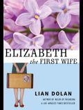 Elizabeth the First Wife